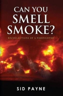 Can You Smell Smoke?, Paperback Book