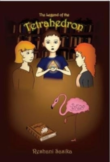 The Legend of the Tetrahedron, Paperback Book