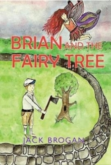 Brian and the Fairy Tree, Paperback Book