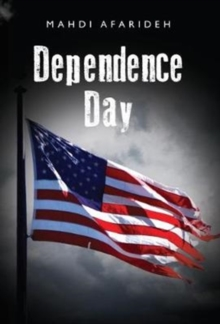 Dependence Day, Paperback / softback Book