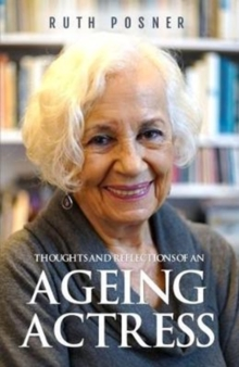 Thoughts and Reflections of an Ageing Actress, Paperback Book