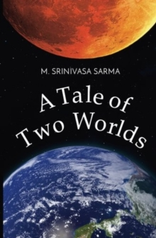 A Tale of Two Worlds, Paperback Book