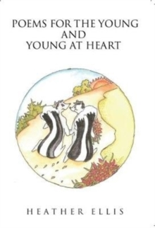 Poems for the Young and Young at Heart, Paperback / softback Book