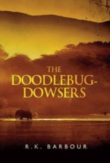 The Doodlebug-Dowsers, Paperback Book