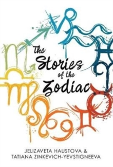 The Stories of the Zodiac, Paperback Book