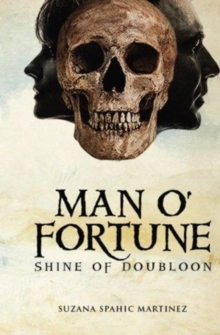 Man o' Fortune - Shine of Doubloon, Paperback Book