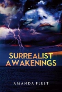 Surrealist Awakenings, Paperback Book