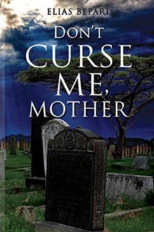 Don't Curse Me, Mother, Paperback / softback Book