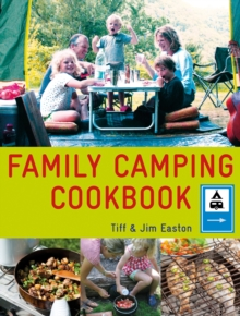 The Family Camping Cookbook, Paperback / softback Book