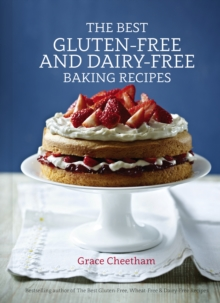 Best Gluten-Free and Dairy-Free Baking, Hardback Book