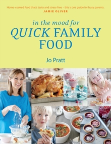 In the Mood for Quick Family Food, Paperback Book