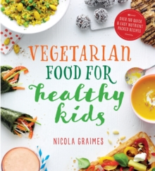 Vegetarian Food For Healthy Kids, Paperback / softback Book