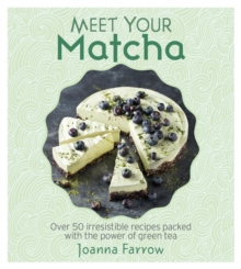 Meet Your Matcha, Hardback Book