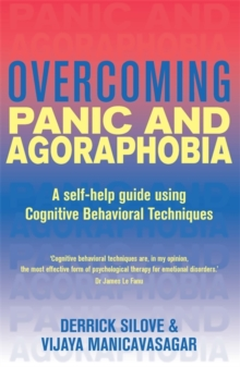 Overcoming Panic and Agoraphobia : A Books on Prescription Title, Paperback Book