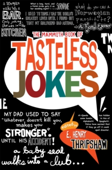 The Mammoth Book of Tasteless Jokes, Paperback Book