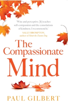The Compassionate Mind, Paperback / softback Book
