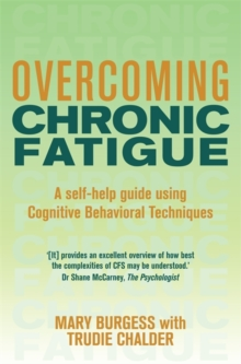 Overcoming Chronic Fatigue : A Books on Prescription Title, Paperback Book