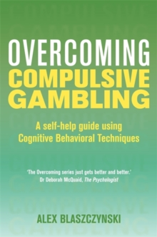 Overcoming Compulsive Gambling, Paperback Book