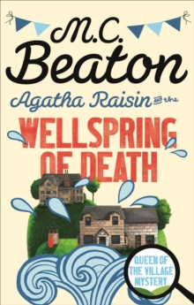 Agatha Raisin and the Wellspring of Death, EPUB eBook