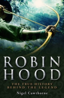 A Brief History of Robin Hood, Paperback / softback Book