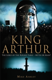 A Brief History of King Arthur, Paperback / softback Book