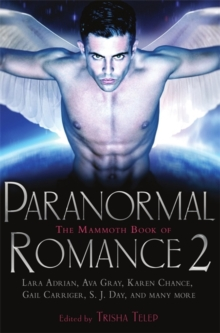 The Mammoth Book of Paranormal Romance 2, Paperback Book