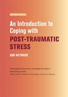 An Introduction to Coping with Post-Traumatic Stress, Paperback Book