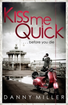 Kiss Me Quick, Paperback Book