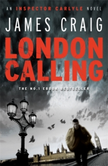 London Calling : a gripping political thriller for our times, Paperback / softback Book