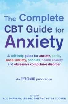 The Complete CBT Guide for Anxiety, Paperback Book