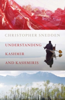 Understanding Kashmir and Kashmiris, Paperback / softback Book