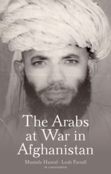 The Arabs at War in Afghanistan, Hardback Book