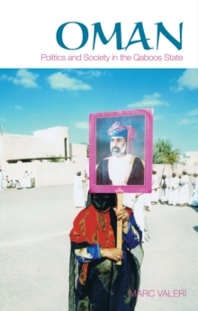 Oman : Politics and Society in the Qaboos State, Paperback / softback Book