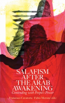 Salafism After the Arab Awakening, Hardback Book