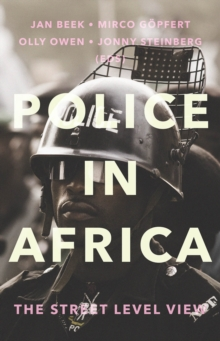 Police in Africa : The Street Level View, Paperback Book
