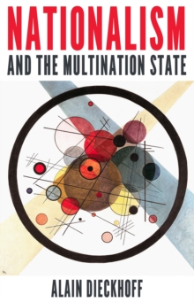 Nationalism and the Multination State, Paperback Book