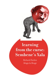 Learning from the Curse : Sembene's Xala, Hardback Book