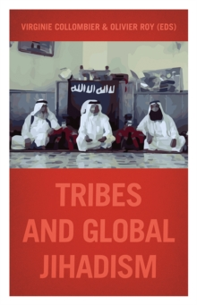 Tribes and Global Jihadism, Paperback Book