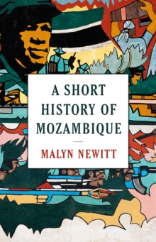 A Short History of Mozambique, Paperback Book