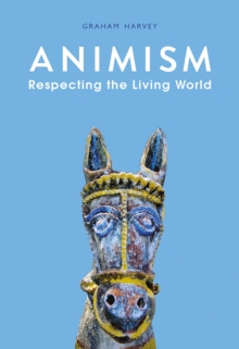 Animism : Respecting the Living World, Paperback Book