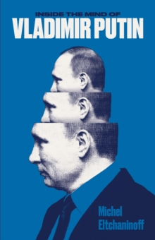 Inside the Mind of Vladimir Putin, Paperback Book