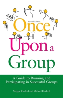 Once Upon a Group : A Guide to Running and Participating in Successful Groups, Paperback Book
