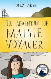 The Adventure of Maisie Voyager, Paperback / softback Book