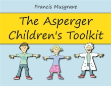 The Asperger Children's Toolkit, Paperback Book
