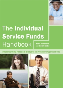 The Individual Service Funds Handbook : Implementing Personal Budgets in Provider Organisations, Paperback Book