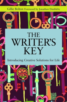 The Writer's Key : Introducing Creative Solutions for Life, Paperback Book