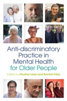 Anti-discriminatory Practice in Mental Health Care for Older People, Paperback / softback Book