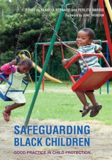 Safeguarding Black Children : Good Practice in Child Protection, Paperback Book