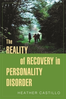 The Reality of Recovery in Personality Disorder, Paperback Book