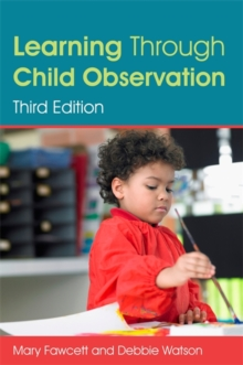 Learning Through Child Observation, Third Edition, Paperback / softback Book